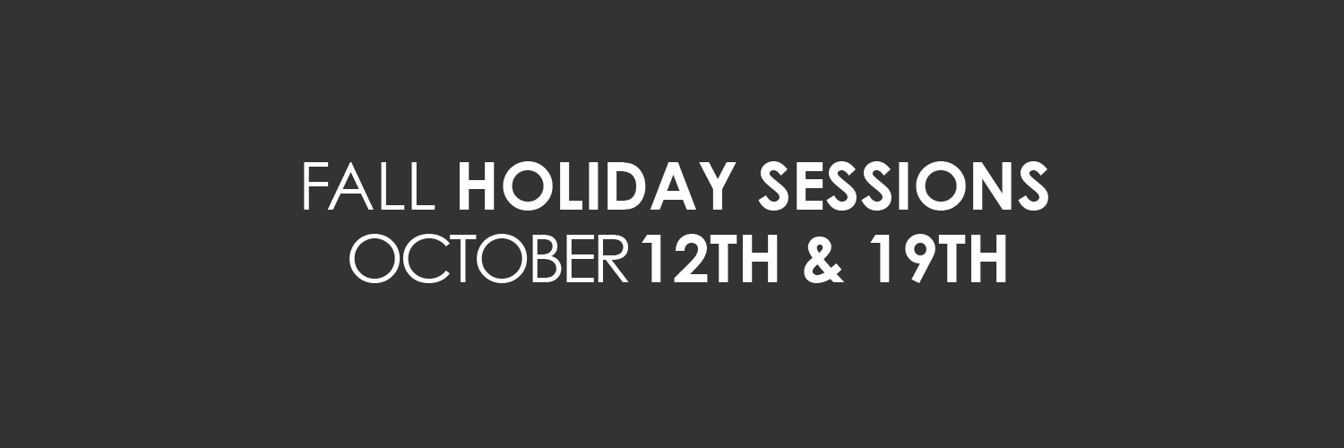 Fall Holiday Session